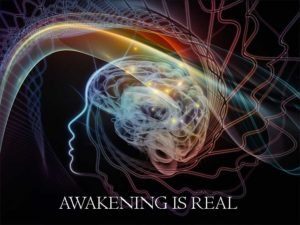 AWAKENING IS REAL – PART 1